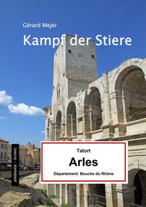 Kampf der Stiere - Tatort: Arles