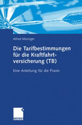 Die Tarifbestimmungen für die Kraftfahrtversicherung (TB)