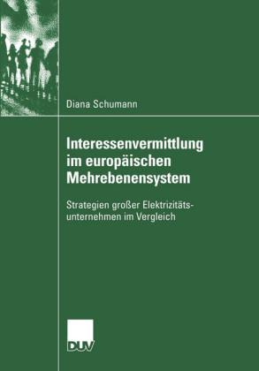 Interessenvermittlung im europäischen Mehrebenensystem