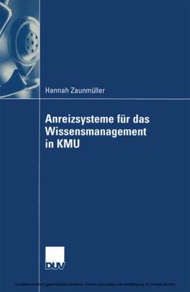 Anreizsysteme für das Wissensmanagement in KMU