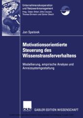 Motivationsorientierte Steuerung des Wissenstransferverhaltens