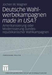 Deutsche Wahlwerbekampagnen made in USA?
