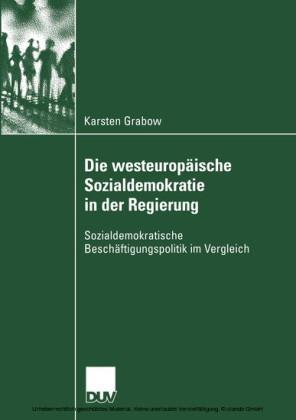 Die westeuropäische Sozialdemokratie in der Regierung