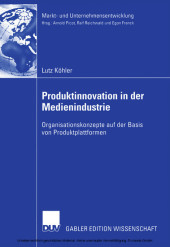 Produktinnovation in der Medienindustrie