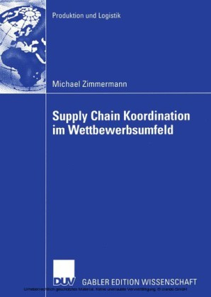 Supply Chain Koordination im Wettbewerbsumfeld