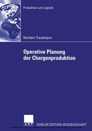 Operative Planung der Chargenproduktion