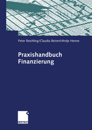 Praxishandbuch Finanzierung