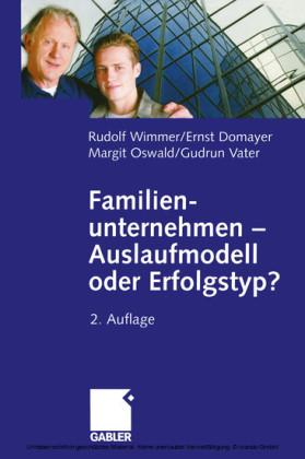 Familienunternehmen - Auslaufmodell oder Erfolgstyp?