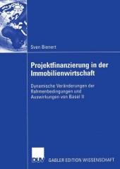 Projektfinanzierung in der Immobilienwirtschaft