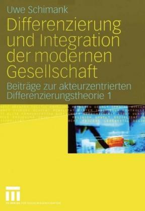 Differenzierung und Integration der modernen Gesellschaft