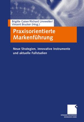 Praxisorientierte Markenführung