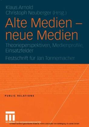 Alte Medien - neue Medien