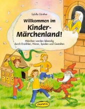 Willkommen im Kinder-Märchenland!