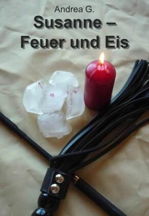 Susanne - Feuer und Eis