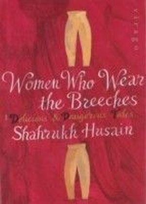 Women Who Wear The Breeches
