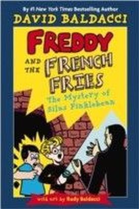 Freddy and the French Fries - The Mystery of Silas Finklebean
