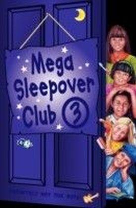 Mega Sleepover 3 (The Sleepover Club)