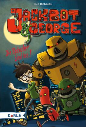 Jackbot & George Band 1: Die Roboter sind los
