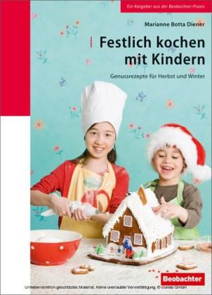 Festlich kochen mit Kindern