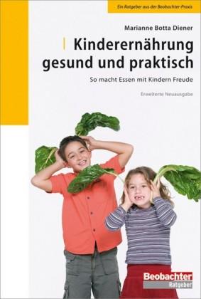 Kinderernährung - gesund und praktisch