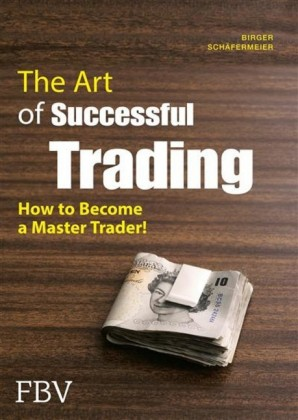 The Art of Successful Trading