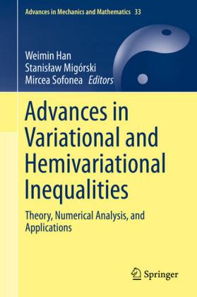 Advances in Variational and Hemivariational Inequalities