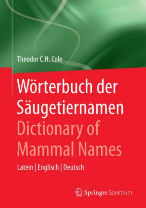 Wörterbuch der Säugetiernamen - Dictionary of Mammal Names