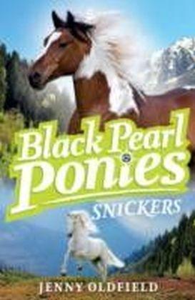 Black Pearl Ponies: 5: Snickers