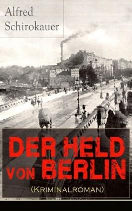 Der Held von Berlin (Kriminalroman)
