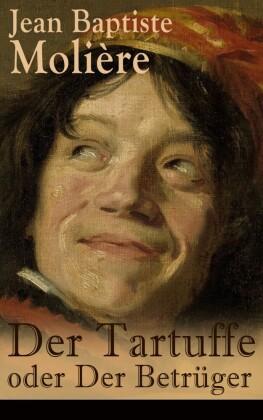 Der Tartuffe oder Der Betrüger