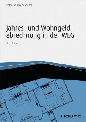 Jahres- und Wohngeldabrechnung in der WEG - inkl. Arbeitshilfen online