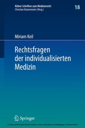 Rechtsfragen der individualisierten Medizin