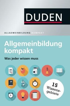 Duden - Allgemeinbildung kompakt