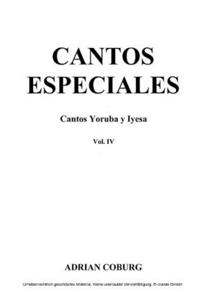 Cantos especiales - Cantos Yoruba y Iyesa, Vol. IV