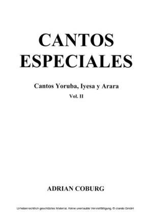 Cantos especiales - Cantos Yoruba, Iyesa y Arara, Vol. II