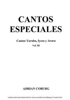 Cantos especiales - Cantos Yoruba, Iyesa y Arara, Vol. III