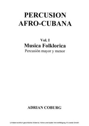 Percusion Afro-Cubana - Vol. I Musica Folklorica Percusión mayor y menor / Scores