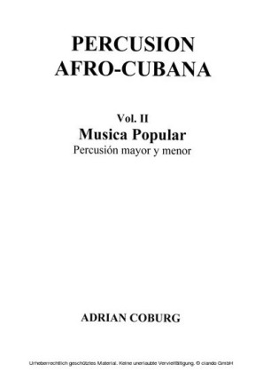 Percusion Afro-Cubana - Vol. II Musica Popular Percusión mayor y menor / Scores