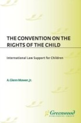 Convention on the Rights of the Child: International Law Support for Children