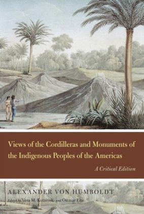 Views of the Cordilleras and Monuments of the Indigenous Peoples of the Americas