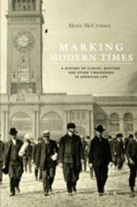 Marking Modern Times