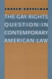 Gay Rights Question in Contemporary American Law