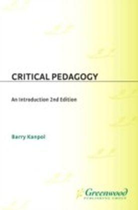 Critical Pedagogy: An Introduction