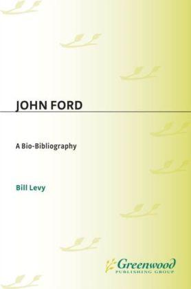 John Ford: A Bio-Bibliography