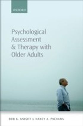 Psychological Assessment and Therapy with Older People