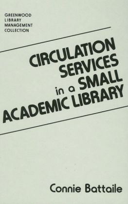 Circulation Services in a Small Academic Library