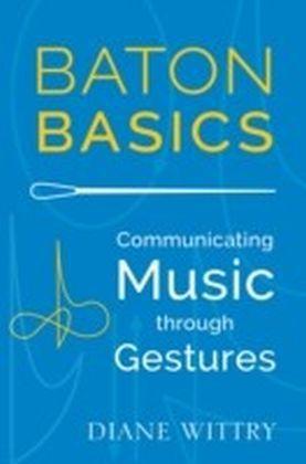 Baton Basics: Communicating Music through Gestures