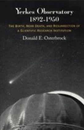 Yerkes Observatory, 1892-1950
