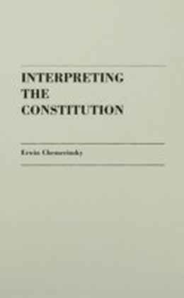 Interpreting the Constitution.