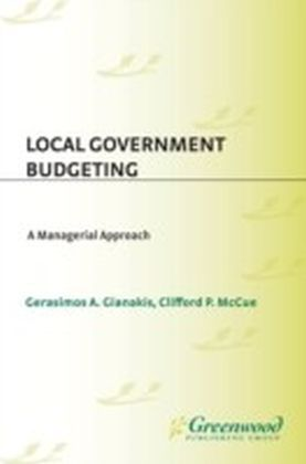 Local Government Budgeting: A Managerial Approach